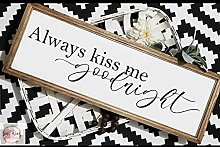by Unbranded Panneau « Always Kiss Me Goodnight