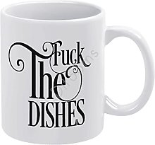 Fuck The Dishes Tasse à café fantaisie en