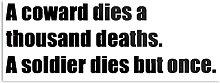 Générique A Coward Dies A Thousand Deaths A