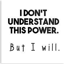 Générique I Don'T Understand This Power. But I