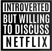 Générique Introverted But Willing to Discuss