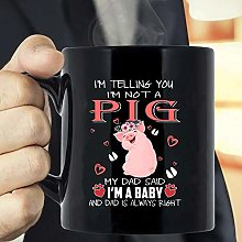 I'm Telling You I'm Not A Pig My Mom Said