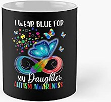 I Wear Blue For My Daughter Autism Awareness Mom