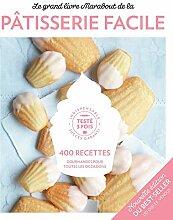 Le Grand Livre Marabout de la pâtisserie Facile -