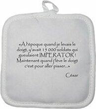 Manique gant de cuisine César Impérator citation