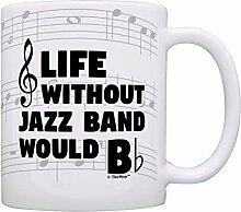 N\A Drôle Musique Cadeaux Vie sans Jazz Band