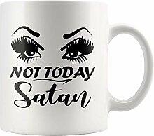 N\A Pas Aujourd'hui Satan drôle Mug Cadeau,