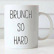 N\A Tasse à café Brunch si Dur Tasse à café