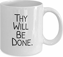 N\A Thy Will Be Done Tasses à café de Chocolat
