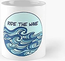 Ride The Wave Quote Blue Design Classic Mug Best