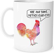 Rise and Shine Mother Cluckers Tasse à café ou