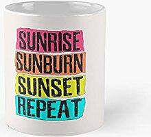 Sunrise Sunburn Sunset Repeat Classic Mug Best