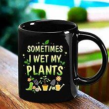 Tasse à café amusante, Garden Sometimes I Wet My