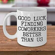 Tasse à café drôle Tasse à thé pour collègue
