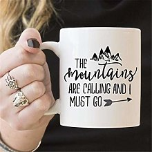 The Mountains are Calling and I Must Go Tasse à